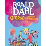 George si miraculosul sau medicament - Roald Dahl, editura Grupul Editorial Art