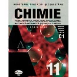 Manual chimie clasa 11 C1 - Ionela Alan, editura Aramis