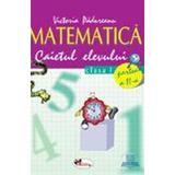 Matematica clasa 1 caiet partea I+II - Victoria Padureanu, editura Aramis