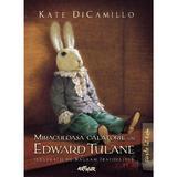 Miraculoasa calatorie a lui Edward Tulane - Kate Dicamillo, editura Grupul Editorial Art