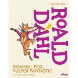 Domnul Fox, vulpoi fantastic - Roald Dahl, editura Grupul Editorial Art