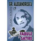Fabule si satire - Gr. Alexandrescu, editura Andreas