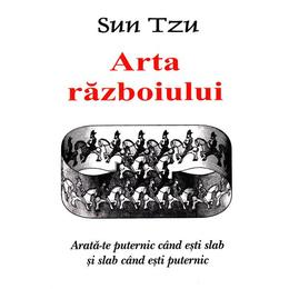 Arta razboiului - Sun Tzu, editura Antet