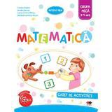 Matematica - Caiet de activitati - Grupa mica 3-4 ani - Cristina Banica, editura Litera
