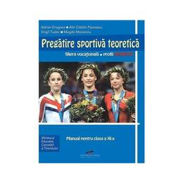 Pregatire Sportiva Teoretica Cls 11 - Adrian Dragnea, editura Cd Press