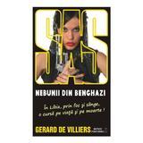 Nebunii din Benghazi - Gerard De Villiers, editura Meteor Press