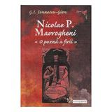 Nicolae P. Navrogheni, o pozna a firii - G.I. Ionnescu-Gion, editura Compania
