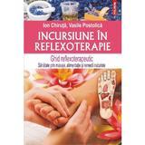 Incursiune in reflexoterapie - Ion Chiruta, Vasile Postolica, editura Polirom