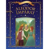 Aleodor Imparat - Petre Ispirescu, editura Litera