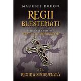 Regii blestemati vol.2: Regina sugrumata - Maurice Druon, editura Litera