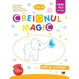 Creionul magic - Caiet de activitati - Grupa mica 3-4 ani - Cristina Banica, editura Litera
