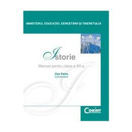Manual istorie Clasa 12 2008 - Zoe Petre, editura Corint