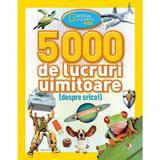 5000 de lucruri uimitoare (despre orice!) - National Geographic Kids, editura Litera