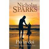Pas in doi - Nicholas Sparks, editura Rao