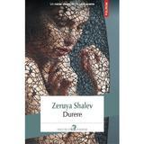 Durere - Zeruya Shalev, editura Polirom