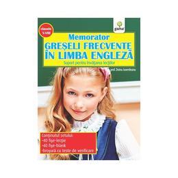 Memorator Greseli Frecvente In Limba Engleza Cls 5-8, editura Gama