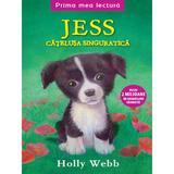 Jess, catelusa singuratica - Holly Webb, editura Litera