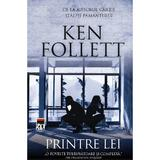 Printre lei - Ken Follett, editura Rao