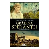 Gradina sperantei - Diane Ackerman, editura Meteor Press