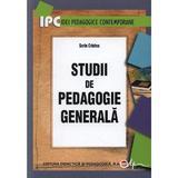 Studii de pedagogie generala - Sorin Cristea, editura Didactica Si Pedagogica