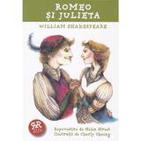 Romeo si Julieta repovestire dupa William Shakespeare, editura Curtea Veche