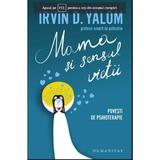 Mama Si Sensul Vietii - Irvin D. Yalom, editura Humanitas