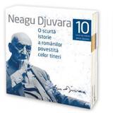 Audiobook CD 10 lectii o scurta istorie a romanilor povestita celor tineri - Neagu Djuvara, editura Humanitas
