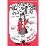 Totul despre Cassidy. Geniu din intamplare - Tamsyn Murray, editura Didactica Publishing House