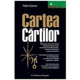 Cartea cartilor - Robert Charroux, Pro Editura Si Tipografie