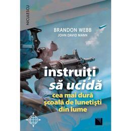 Instruiti Sa Ucida - Brandon Webb, John David Mann