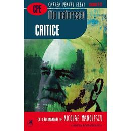 Critice - Titu Maiorescu, editura Cartea Romaneasca