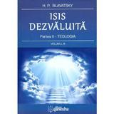 Isis dezvaluita. Partea II: Teologia Vol.3 - H.P. Blavatsky, editura Ganesha