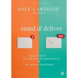 stand-and-deliver-dale-carnegie-editura-curtea-veche-1.jpg