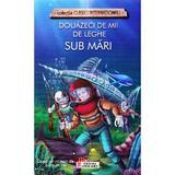 Douazeci de mii de leghe sub mari - dupa Jules Verne, editura Unicart