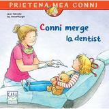 Conni merge la dentist - Liane Schneider, editura Casa