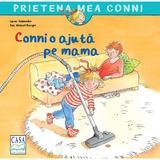 Connie o ajuta pe mama - Liane Schneider, editura Casa