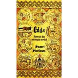 Edda. Povesti din mitologia nordica - Snorri Sturluson, editura Herald