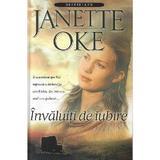 Invaluiti de iubire - Janette Oke, editura Casa Cartii