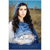 Rahela Vol.3 Din Seria Sotiile Patriarhilor - Jill Eileen Smith, editura Casa Cartii