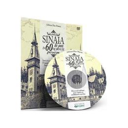 Sinaia la pas in 60 de minute + DVD - Arhitect Dan Manea (Lb. romana), editura Bucuresti