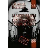 Marturisiri din mlastina disperarii - Dumitru Bordeianu, editura Scara