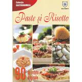 Paste si risotto. 90 de retete originale, editura Leader Human Resources