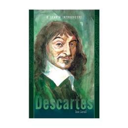 Descartes. O scurta introducere - Tom Sorell, editura All