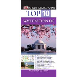 Top 10 Washington DC - Ghiduri turistice vizuale, editura Litera