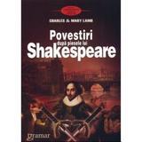 Povestiri dupa piesele lui Shakespeare - Charles Si Mary Lamb, editura Gramar