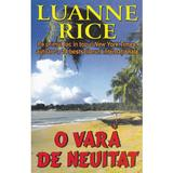 O vara de neuitat - Luanne Rice, editura Orizonturi