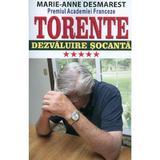 Torente vol.5: Dezvaluire Socanta - Marie-Anne Desmarest, editura Orizonturi