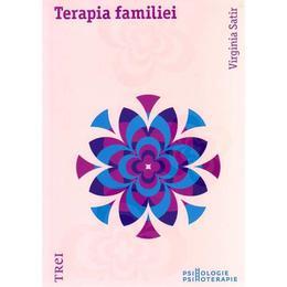 Terapia familiei - Virginia Satir, editura Trei