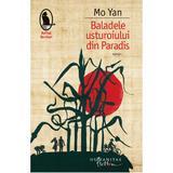 Baladele usturoiului din Paradis - Mo Yan, editura Humanitas