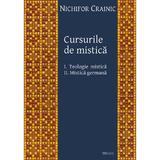 Cursurile de mistica - Nichifor Crainic, editura Deisis